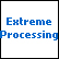Extreme Processing